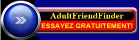 AdultFriendFinder.com Abonnement Gratuit